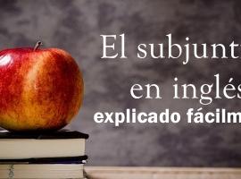 El subjuntivo en inglés